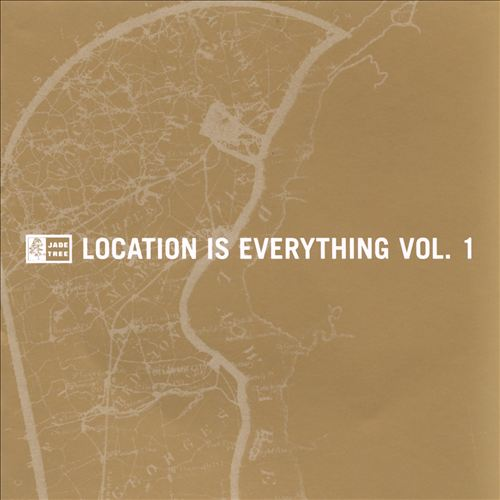 Location Is Everything, Vol. 1