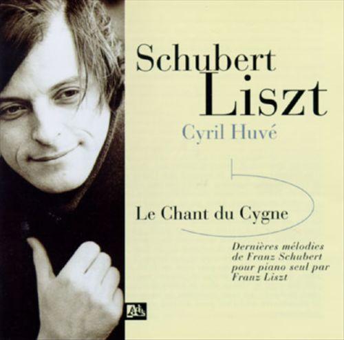 Schubert, Liszt: Le Chant do Cygne
