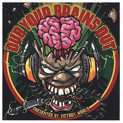 Dub Your Brains Out