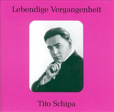 Lebendige Vergangenheit: Tito Schipa