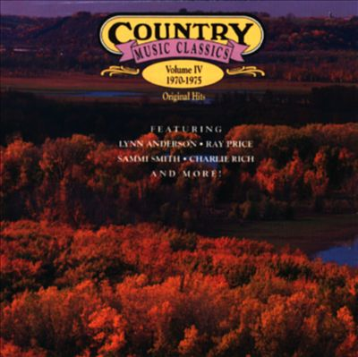 Country Music Classics, Vol. 4 (1970-75)