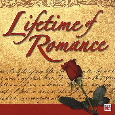 Lifetime of Romance [Time Life]