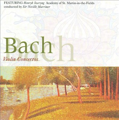 Bach: The Violin Concertos