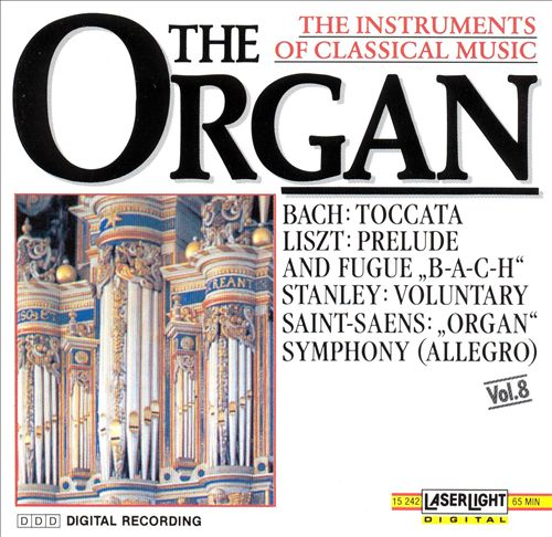 The Instruments of Classical Music, Vol. 8: The Organ
