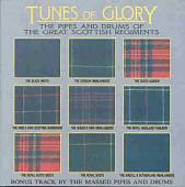 Tunes of Glory: The Pipes & Drums of the Great Scottish Regiments