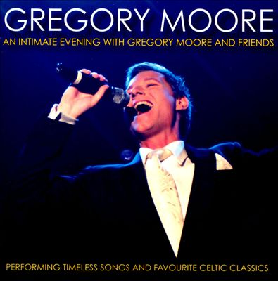 An Intimate Evening With Gregory Moore And Friends