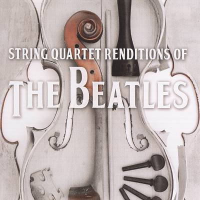 String Quartet Renditions of the Beatles