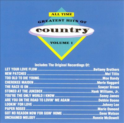 All-Time Greatest Hits of Country, Vol. 1