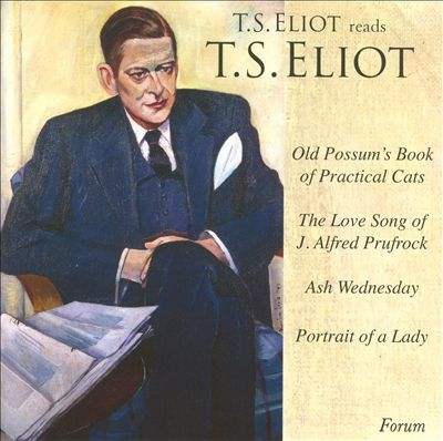 T.S. Eliot Reads T.S. Eliot