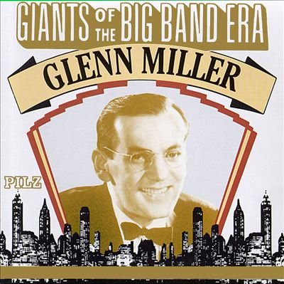 The Giants of the Big Band Era