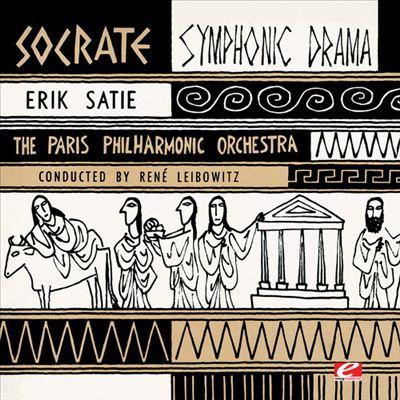 Erik Satie: Socrate, Symphonic Drama