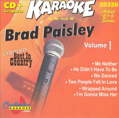 Chartbuster Karaoke: Brad Paisley, Vol. 1