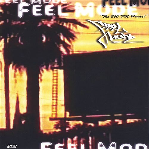 Feel Mode, Vol. 1: The 266 FM Project