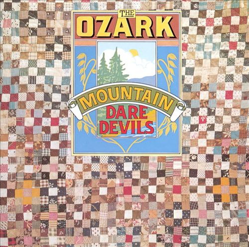 The Ozark Mountain Daredevils [1973]