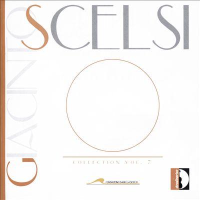 Giacinto Scelsi Collection, Vol. 7