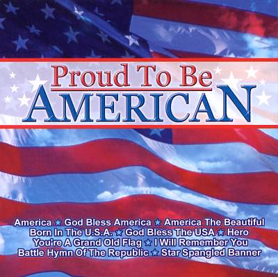 DJ's Choice: Proud to Be American