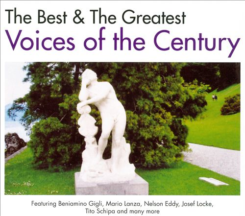 The Best & The Greatest Voices of the Century