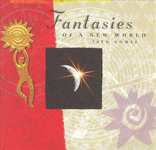 Fantasies Of A New World