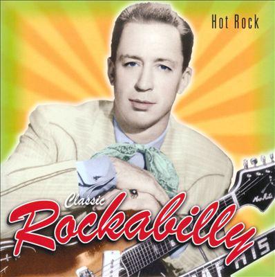 Classic Rockabilly: Hot Rock