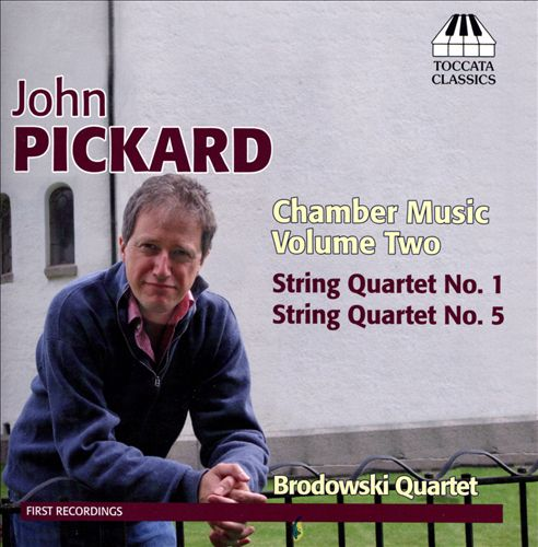 John Pickard: Chamber Music, Vol. 2