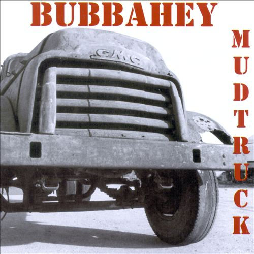 Bubbahey Mud Truck