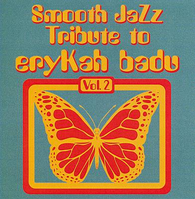 Smooth Jazz Tribute to Erykah Badu, Vol. 2