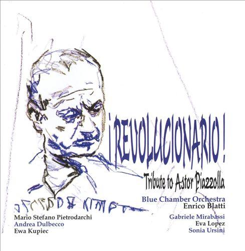 Revolucionario! Tribute to Astor Piazzolla