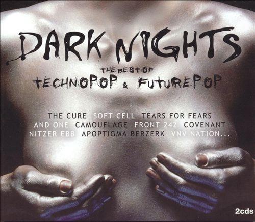 Dark Nights: Best of Technopop & Future