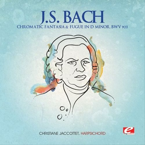 J.S. Bach: Chromatic Fantasia & Fugue D minor, BWV 903