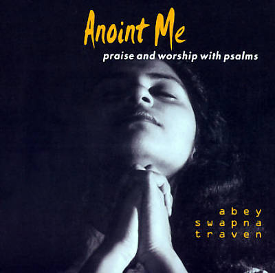 Anoint Me: Praise & Worship with Psalms