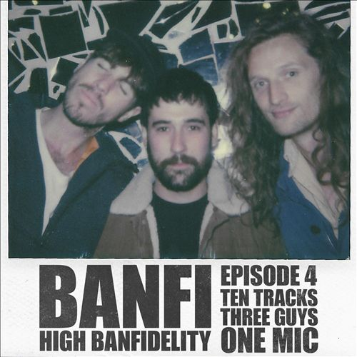 High Banfidelity: Episode 4