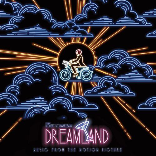 Dreamland [Original Soundtrack Album]