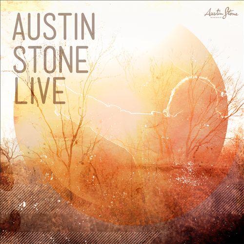 Austin Stone Live