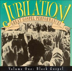 Jubilation, Vol. 1 (Black Gospel)