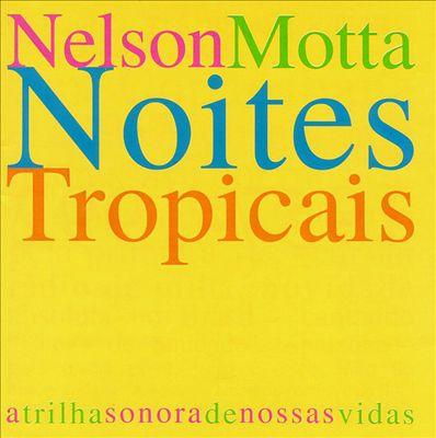 Noites Tropicais O Disco