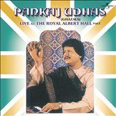 Live at the Royal Albert Hall, Vol. 2
