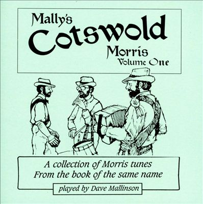 Mally's Cotswold Morris, Vol. 1