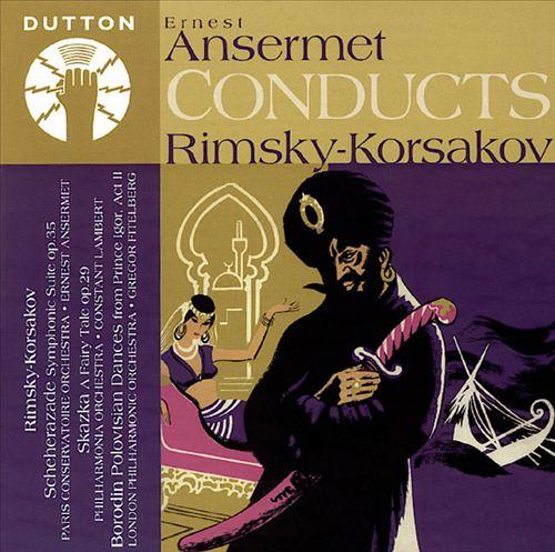 Ansermet Conducts Rimsky-Korsakov
