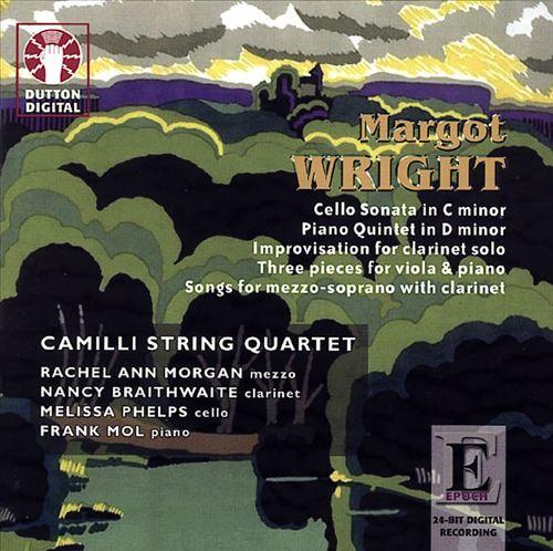 Margot Wright: Chamber Music & Songs