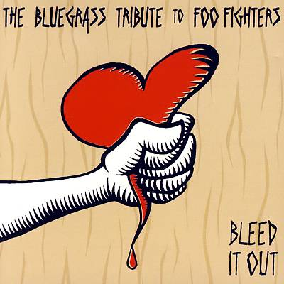 Bleed It Out: The Bluegrass Tribute to Foo Fighters