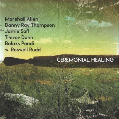 Ceremonial Healing