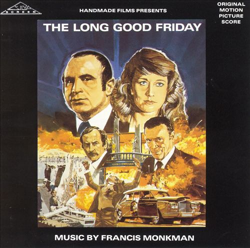 The Long Good Friday [Original Motion Picture Soundtrack]