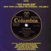 Go Harlem: New York Columbia Recordings, Vol. 1