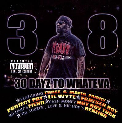 30 Dayz to Wheneva