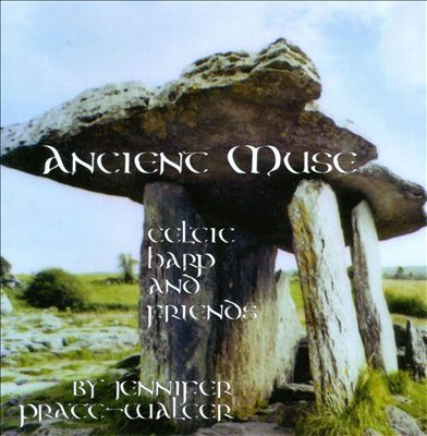 Ancient Muse: Celtic Harp and Friends