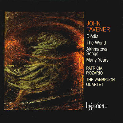John Taverner: Dióda; The World; Akhmatova Songs; Many Years