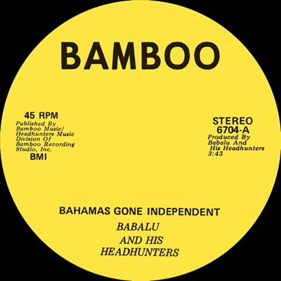 Bahamas Gone Independent/Calypso Funk