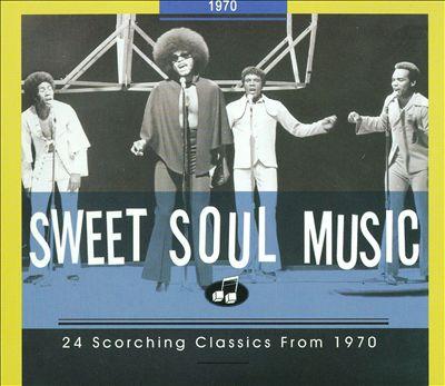 Sweet Soul Music: 1970