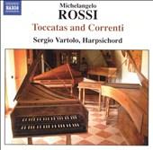 Michelangelo Rossi: Toccatas and Correnti