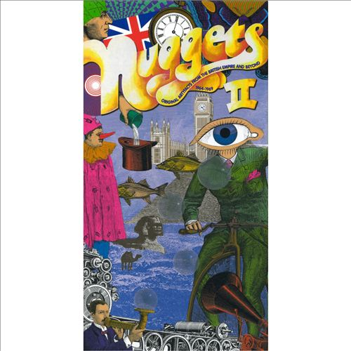 Nuggets, Vol. 2: Original Artyfacts from the British Empire & Beyond